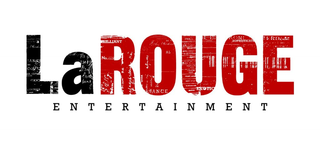 LaROUGE Entertainment
